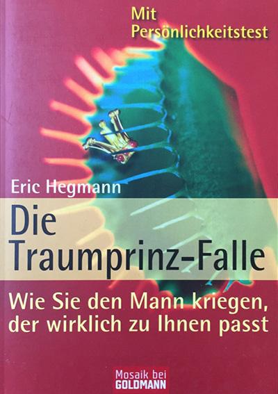 Die Traumprinz-Falle von Eric Hegmann