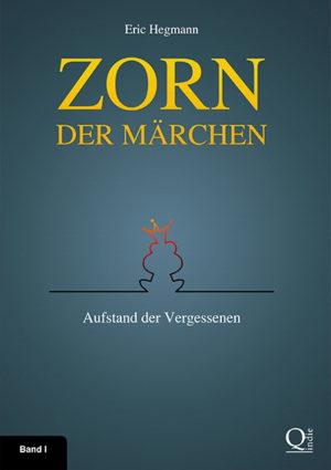 Zorn Der Märchen: Aufstand Der Vergessenen – Gesamtausgabe