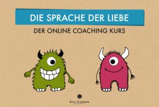 Die Sprache Der Liebe – Online Coaching Kurs In 10 Lektionen Von Eric Hegmann