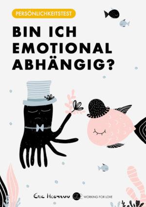 Bin Ich Emotional Abhängig? Emotionale Abhängigkeit Erkennen Und Lösen