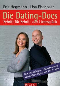 Eric Hegmann und Lisa Fischbach: Die Dating-Docs, Goldmann Mosaik