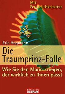 Eric Hegmann: Die Traumprinz-Falle, Goldmann Mosaik
